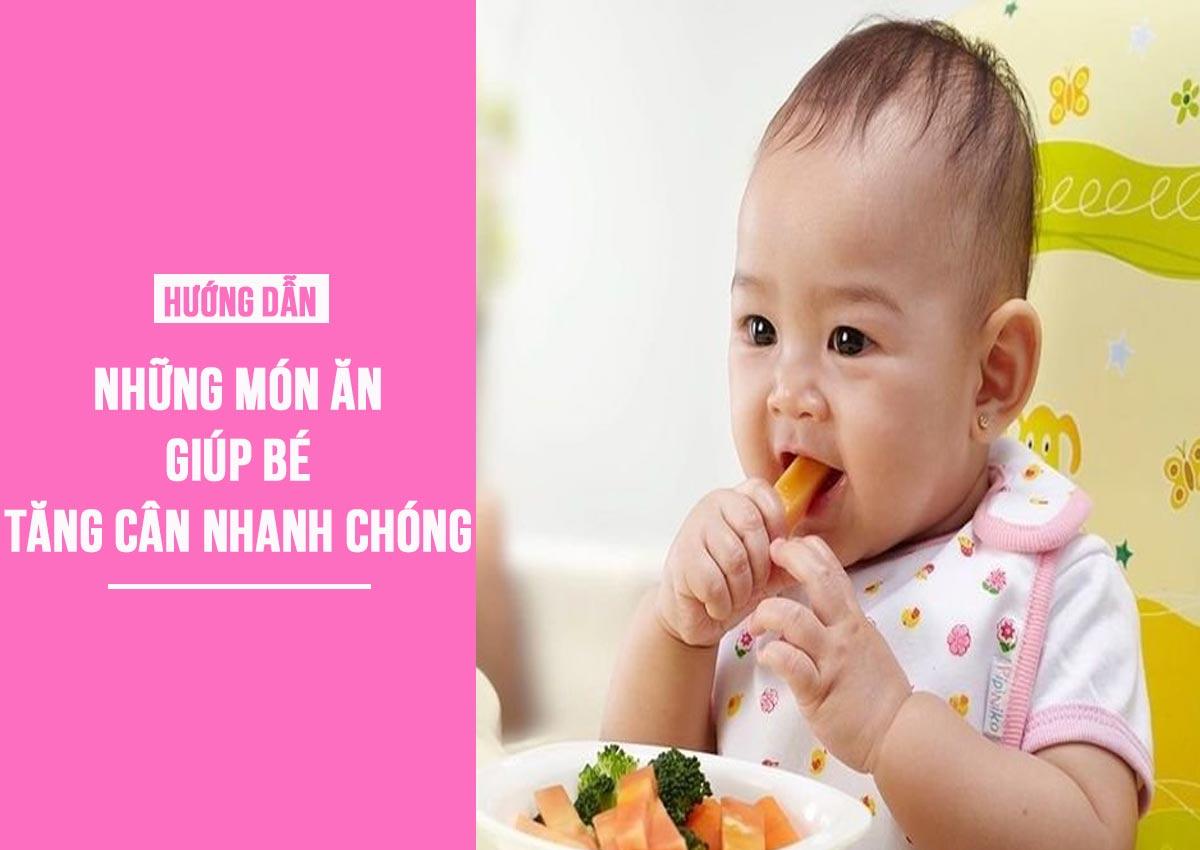 Món ăn giúp bé tăng cân nhanh