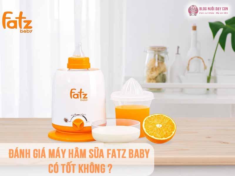 Máy hâm sữa Fatz có tốt không?