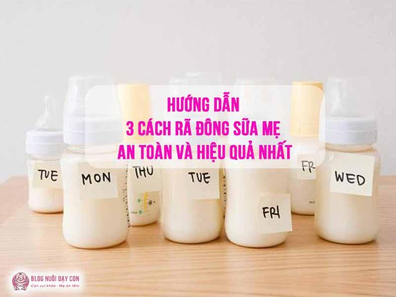 3 cách rã đông sữa mẹ an toàn và hiệu quả nhất